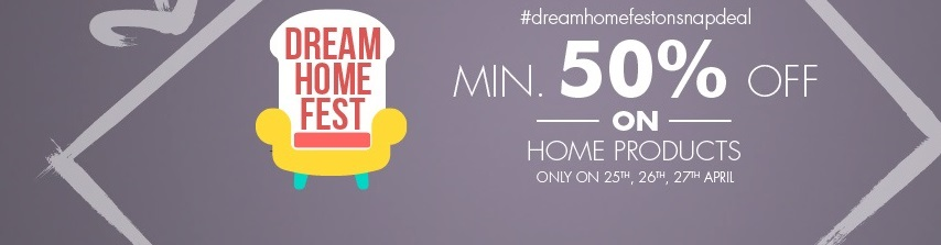 Dream Home Fest on Snapdeal