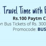 Paytm 100 cashback on Bus Ticket booking of Rs.300 and Above