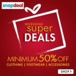 Biggest Weekend Super Sale at Snapdeal