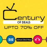 Snapdeal Century of deals – Upto 70% off on TV, Speakers, Headphones, Home Theatres
