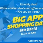Flipkart Big App Shopping Days – June 22nd – 24th