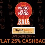 Mano Ya Na Mano Sale – Up to 60% off on furniture at Paytm
