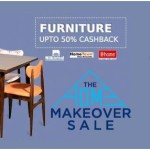The Home Makeover Sale – Up to 50% Cashback on Paytm
