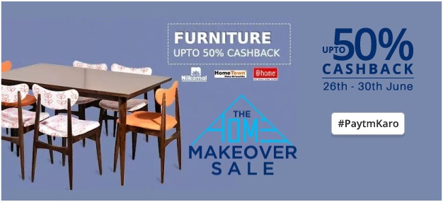 Paytm The Home Makeover Sale