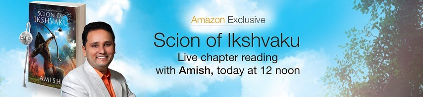 Free Chapter Scion of Ikshvaku Amazon June 5th