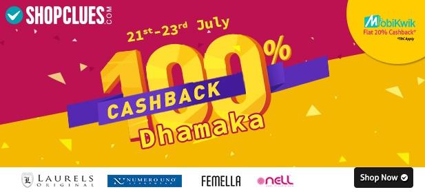 Shopclues Cashback Dhamaka Flat 100 percent Cashback