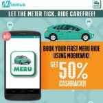 Mobikwik Meru Cabs Offer : Get 50% Cashback on App