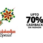 Raksha Bandhan Sale on Paytm – Up to 70% Cashback on Fashion