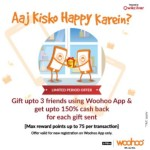 Woohoo Cashback Offer : Gift Upto 3 Friends and Get 150% Cashback