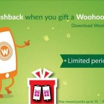Woohoo New User Offer : 150% Cashback on Woohoo Gift Card