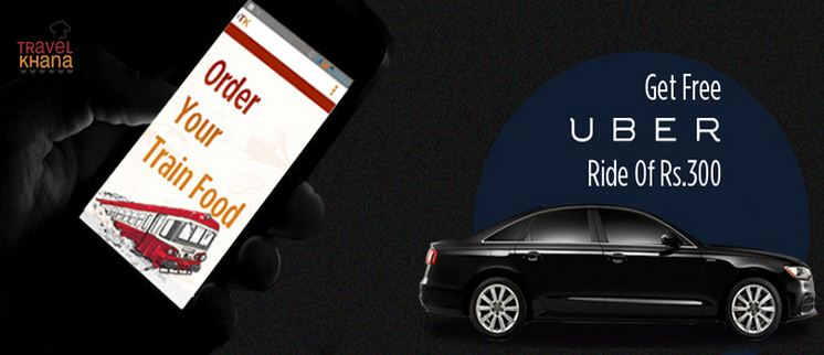 free uber ride of rs 300 from travelkhana