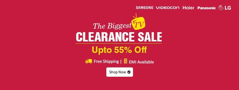 Shopclues Biggest TV Clearance Sale