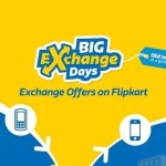 Flipkart Big Exchange Days – Up to Rs 20,000 Discount on Exchange