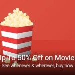 Google Play Movies Offer – Up to 50% OFF