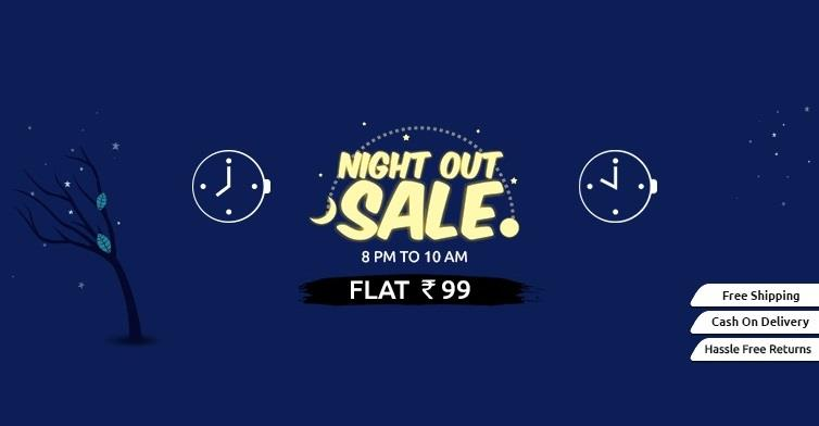 Shopclues Night Out Sale Flat 99