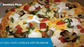Dominos Pizza Mobikwik Dominos Cashback Mobikwik Cashback Offer on Domino's Pizza - Up to 100% Cashback
